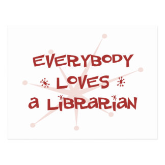 Everybody Loves A Librarian Postcard