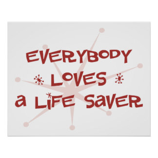 Everybody Loves A Life Saver Poster