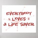 Everybody Loves A Life Saver Print