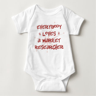 Everybody Loves A Market Researcher Baby Bodysuit