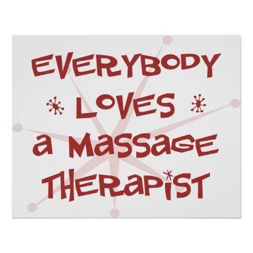 Everybody Loves A Massage Therapist Poster