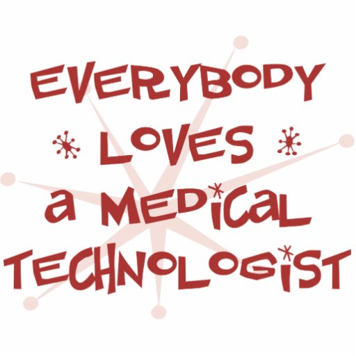 Everybody Loves A Medical Technologist Photo Sculpture