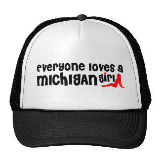 Everybody loves a Michigan Girl Trucker Hat