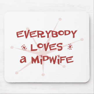 Everybody Loves A Midwife Mouse Mat
