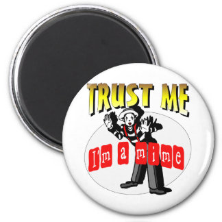 Everybody Loves A Mime 2 Inch Round Magnet