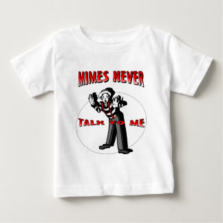 Everybody Loves A Mime Baby T-Shirt