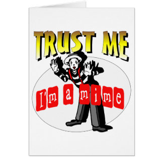 Everybody Loves A Mime Card