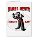 Everybody Loves A Mime Greeting Card