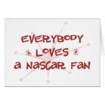 Everybody Loves A NASCAR Fan Cards