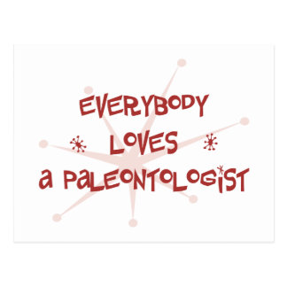 Everybody Loves A Paleontologist Post Card