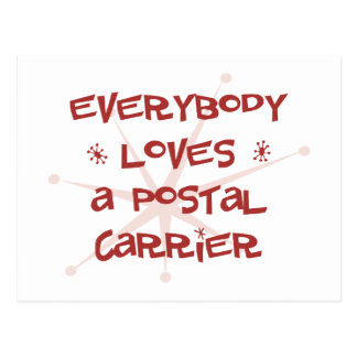 Everybody Loves A Postal Carrier Postcard