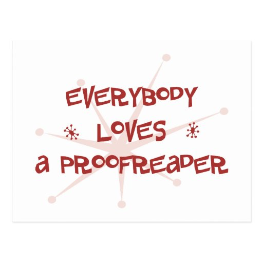 Everybody Loves A Proofreader Postcard
