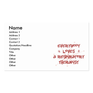 Everybody Loves A Respiratory Therapist Business Card