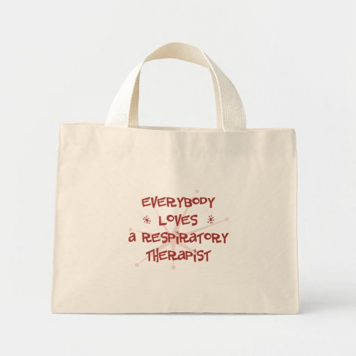 Everybody Loves A Respiratory Therapist Mini Tote Bag