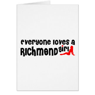 Everybody loves a Richmond Hill Girl Card