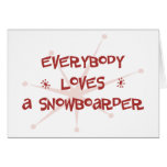 Everybody Loves A Snowboarder Card