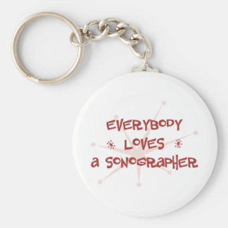 Everybody Loves A Sonographer Basic Round Button Keychain