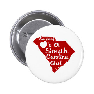 Everybody Loves a South Carolina Girl 2 Inch Round Button