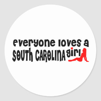Everybody loves a South Carolina Girl Classic Round Sticker