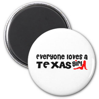 Everybody loves a Texas Girl Magnets