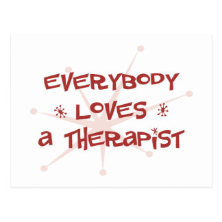 Everybody Loves A Therapist Postcard
