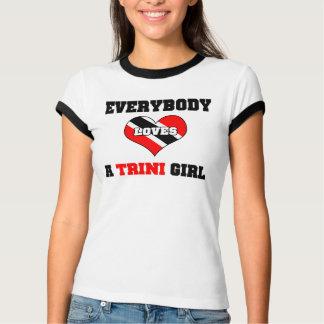 Everybody loves a Trini Girl Tee Shirts