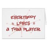 Everybody Loves A Tuba Player Card