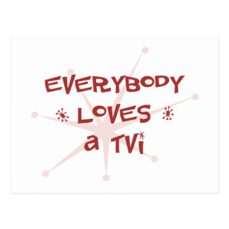 Everybody Loves A TVI Postcard