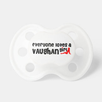 Everybody loves a Vaughan Girl Pacifier