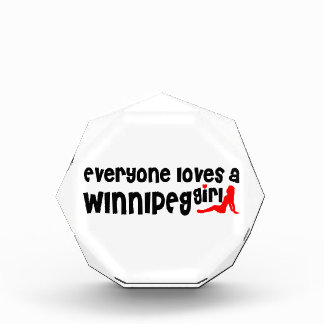 Everybody loves a Winnipeg Girl Acrylic Award