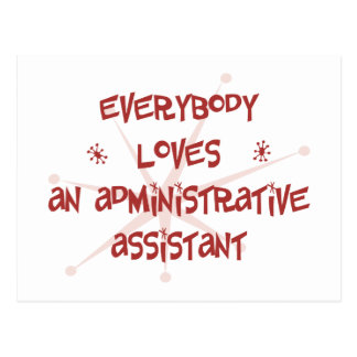 Everybody Loves An Administrative Assistant Postcard