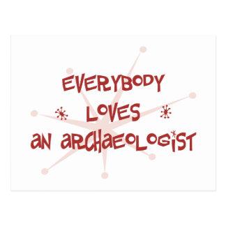 Everybody Loves An Archaeologist Postcard