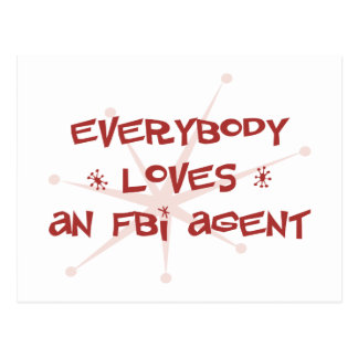 Everybody Loves An FBI Agent Postcard