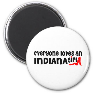 Everybody loves an Indiana Girl 2 Inch Round Magnet
