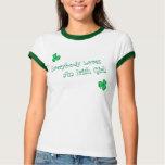 Everybody Loves An Irish Girl Tees