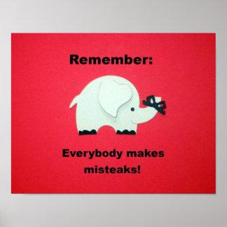 Everybody makes mistakes. print