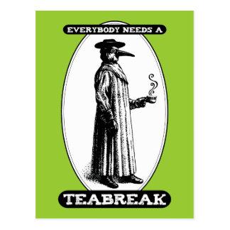 Everybody Needs A Teabreak Postcards