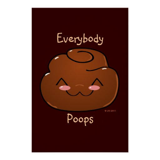 Everybody Poops Happy Poo Poster Print