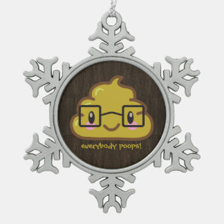 Everybody Poops - smarty poo Snowflake Pewter Christmas Ornament