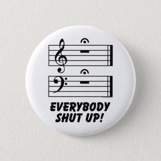 Everybody Shut Up! Button