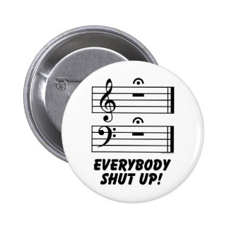 Everybody Shut Up! Buttons