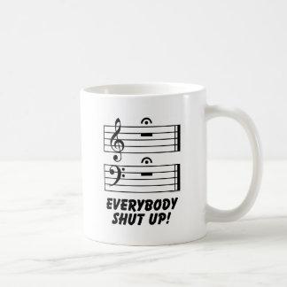 Everybody Shut Up! Classic White Coffee Mug