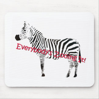 Everybody's Zooing It! Mouse Pad