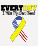 Everyday I Miss My Best Friend Military Tshirt