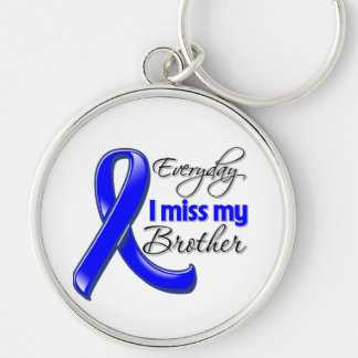 Everyday I Miss My Brother Colon Cancer Silver-Colored Round Keychain