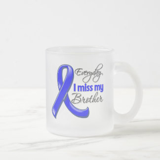 Everyday I Miss My Brother Colon Cancer Mugs