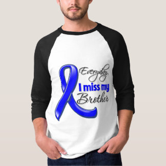 Everyday I Miss My Brother Colon Cancer Shirt