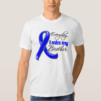 Everyday I Miss My Brother Colon Cancer T-shirt