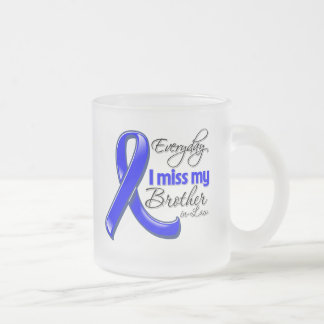 Everyday I Miss My Brother-in-Law Colon Cancer Coffee Mug