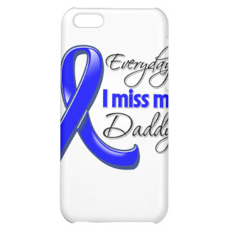 Everyday I Miss My Daddy Colon Cancer iPhone 5C Case